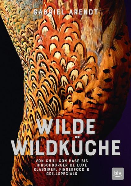 Buch Wilde Wildküche von Gabriel Arendt